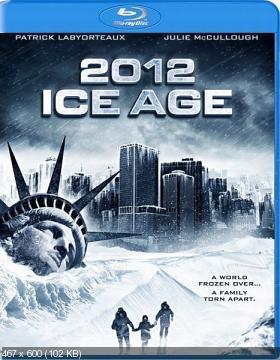2012: Ледниковый период / 2012: Ice Age (2011) BDRip 720p
