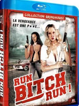 Беги, сyка, беги! / Run! Bitch Run! (2009) BDRip 720p