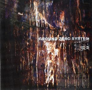 Ground Zero System - Molotov (2008)