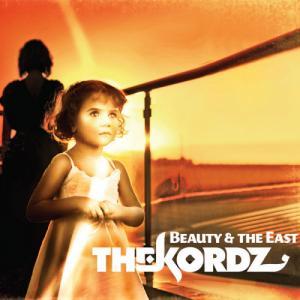 The Kordz - Beauty & the East (2011)