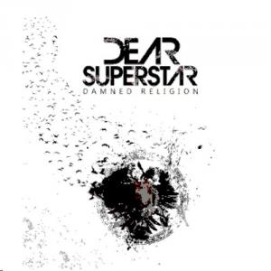 Dear Superstar - Damned Religion (2012)