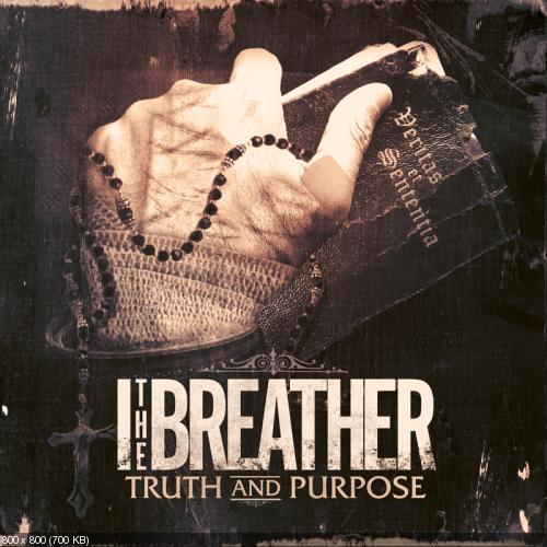 I The Breather - Truth And Purpose (2012) 256 Kbps