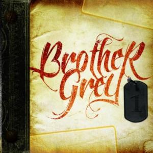 Brother Grey - 1 (2011)